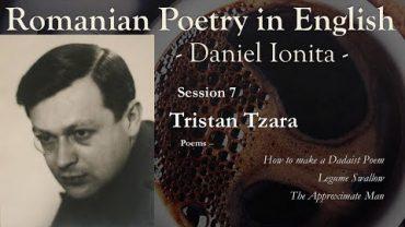 Romanian Poetry in English – Episode 7 – Tristan Tzara