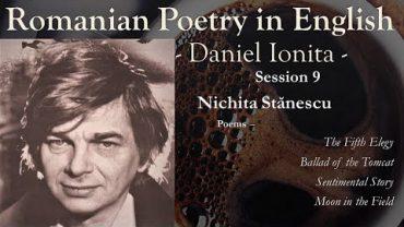 Romanian Poetry in English – Episode 9 – Nichita Stănescu