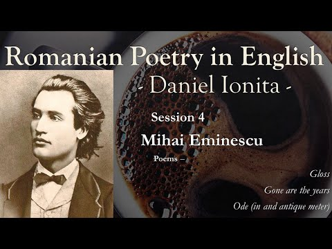 Romanian Poetry in English Session 4 – Mihai Eminescu
