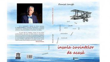 Fragment – Lansarea volumului Insula Cuvintelor de Acasă (Daniel Ioniță – Editura Limes, Cluj, 2017)