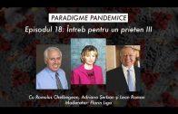 Episodul 18 – ÎNTREB PENTRU UN PRIETEN III